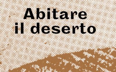 Abitare il deserto