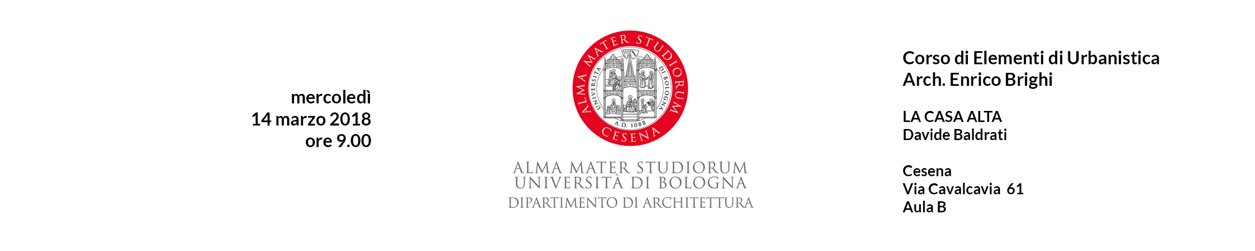 La casa alta – Lezione a Elementi di Urbanistica – Facoltà di Architettura di Cesena – UNIBO